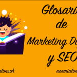 Glosario de Marketing Digital y SEO